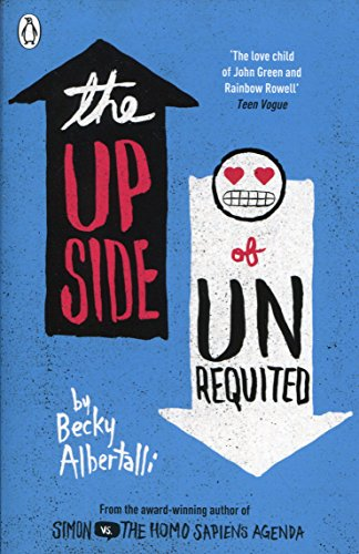 The Upside Of Unrequited por Becky Albertalli