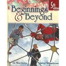 Beginnings and Beyond by Ann Gordon (1999-08-30)