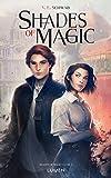 Shades of Magic - tome 1