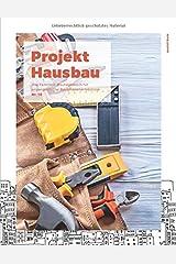Projekt Hausbau - Das Familien-Bautagebuch für unvergessliche Bauphasenerlebnisse (#10) Taschenbuch