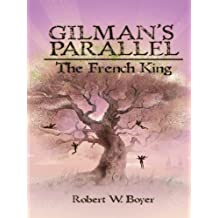 Gilman's Parallel: The French King