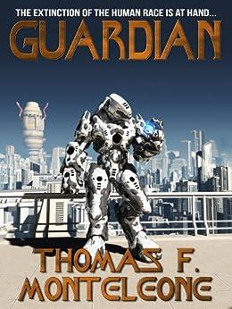 Guardian by [Monteleone, Thomas F.]