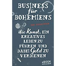 Business für Bohemiens (German Edition)