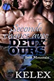 Seconde chance avec deux ours (Bear Mountain t. 5)
