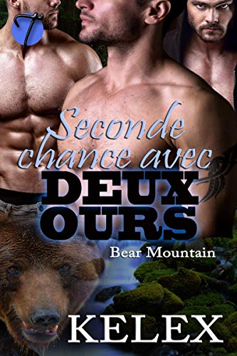 Seconde chance avec deux ours (Bear Mountain t. 5) par Kelex