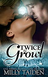 Twice the Growl (BBW Paranormal Shape Shifter Romance): A BBW in need of a date + Two hot Alphas looking for a mate = The hottest triad ever.: Volume 1 (Paranormal Dating Agency) by Milly Taiden (2014-09-03)