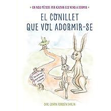 El Conillet Que Es Vol Adormir (LLIBRES PER LLEGIR ABANS DE DORMIR)
