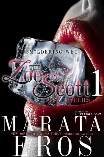 smoldering-wet-1-the-zoe-scott-series