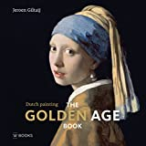 The golden age book dutch painting