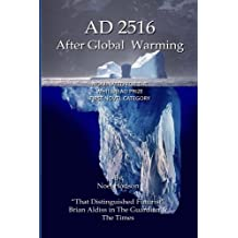 AD2516 - After Global Warming: Mankind's Future