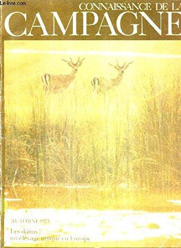 CONNAISSANCE DE LA CAMPAGNE N°21 SEPTEMBRE 1973 - recette - visite à un éleveur de daims - a planter en automne les bulbes - les grives - le rayon des condiements - conservation et protection de la nature - fleurs et couleurs dans la pénombre etc .