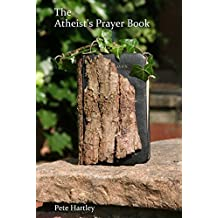 The Atheist's Prayer Book