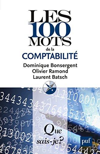 Les 100 mots de la comptabilité: « Que sais-je ? » n° 3843 par Olivier Ramond