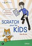 Scratch pour les kids : D�s 8 ans