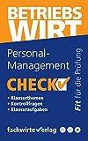 Personal-Management - Check!: Fit für den Betriebswirt (IHK) (Check Betriebswirt, Band 8)