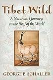 Tibet Wild: A Naturalist