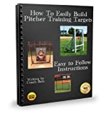 How to Easily Build Pitcher Training Targets (English Edition)