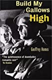 Build My Gallows High (Film Ink) by Geoffrey Homes (2001-01-01)