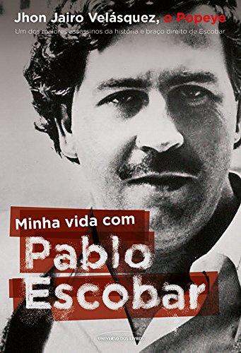 Minha vida com Pablo Escobar (Portuguese Edition)