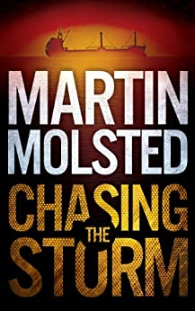 Chasing The Storm: An Assassination Thriller (Rygg & Marin Thrillers Book 1) by [Molsted, Martin]