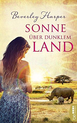 Sonne über dunklem Land: Roman                .