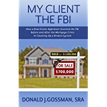 My Client The FBI (English Edition)