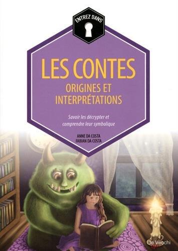 Les contes : origines et interprtations
