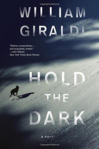 Hold the Dark - A Novel