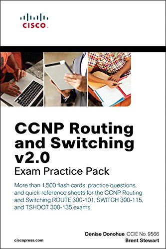 CCNP Routing and Switching v2.0 Exam Practice Pack (Flash Cards and Exam Practice Packs) por Denise Donohue & Brent Stewart