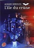 David Eliot, Tome 1 - L'île du Crâne - Livre de Poche Jeunesse - 13/08/2007