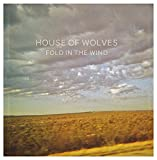 Songtexte von House of Wolves - Fold in the Wind