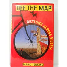 Off the Map: Bicycling Across Siberia
