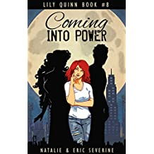 Coming Into Power (Lily Quinn Book 8)