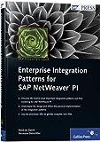 Enterprise Integration Patterns for SAP NetWeaver PI: SAP PRESS Essentials 35 by Ren? de Daniel (2008-10-28)