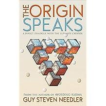 The Origin Speaks (English Edition)