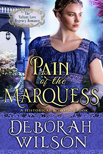 Pain of The Marquess (The Valiant Love Regency Romance) (A Historical Romance Book) (English Edition)