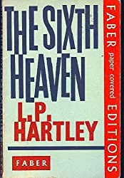 Sixth Heaven by L. P. Hartley (1964-12-05)