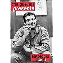 Che Guevara Presente: Una Antologia Minima (Ocean Sur)