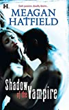 [(Shadow of the Vampire)] [By (author) Meagan Hatfield] published on (July, 2010) bei Amazon kaufen