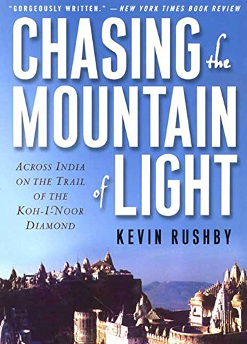 chasing-the-mountain-of-light-across-india-on-the-trail-of-the-koh-i-noor-diamond