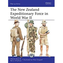 The New Zealand Expeditionary Force in World War II (Men-at-Arms, Band 486)