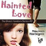 Hainted Love