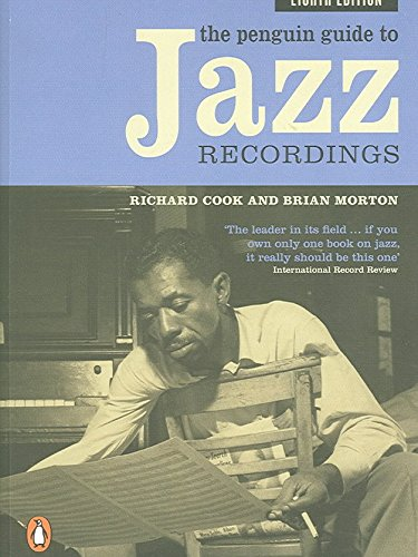 [(The Penguin Guide to Jazz Recordings)] [By (author) Richard Cook ] published on (November, 2006)