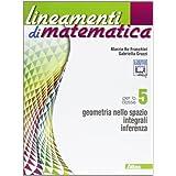 Lineamenti di matematica. Con espansione online. Per le Scuole superiori: 5
