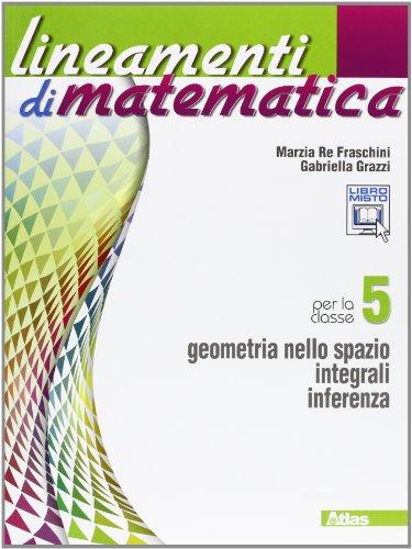 Lineamenti di matematica. Per le Scuole superiori. Con espansione online: 5