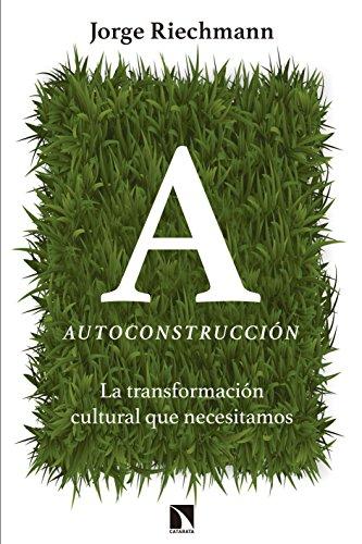 Autoconstrucción: La transformación cultural que necesitamos (Mayor (catarata))