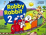 Hello Robby Rabbit 2: Pupil's Book by Carol Read (2002-05-08)
