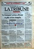 Telecharger Livres TRIBUNE DE L EXPANSION LA No 1658 du 15 04 1991 VARSOVIE COMMENCE SES PREMIERES COTATIONS LE 16 AVRIL PETITS PAS BOURSIERS A L EST DES PERTES D EXPLOITATION DE 2 6 MILLIARDS DE DOLLARS EN 1990 LE TRANSPORT AERIEN AFFRONTE SA PLUS SEVERE TEMPETE ETATS UNIS LES PRIX BAISSENT MAIS PAS LES TAUX GRANDE BRETAGNE LES PRIX BAISSENT ET LES TAUX SUIVENT EUROPE BANCAIRE DES PARTICIPATIONS CROISEES ENTRE LA BNP ET LA DRESDNER INFORMATIQUE LES PREMIERES PERTES D IBM (PDF,EPUB,MOBI) gratuits en Francaise