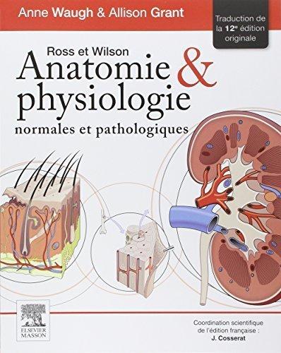 Anatomie et physiologie normales et pathologiques by Anne Waugh (2015-06-03)