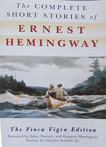 the-complete-short-stories-of-ernest-hemingway-the-finca-vigia-edition